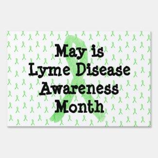 Lyme Disease Awareness Yard Sign for May