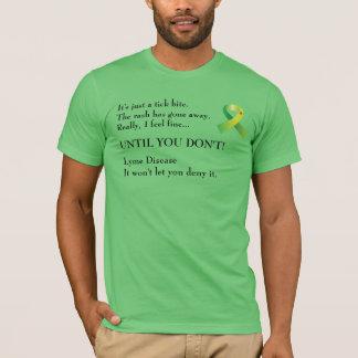 Lyme Disease Denial! T-Shirt