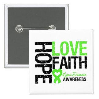 Lyme Disease Hope Love Faith Button