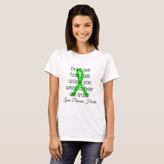 Lyme Disease Hurts Shirt