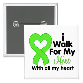 Lyme Disease I Walk For My Hero 2 Inch Square Button