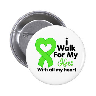 Lyme Disease I Walk For My Hero 2 Inch Round Button