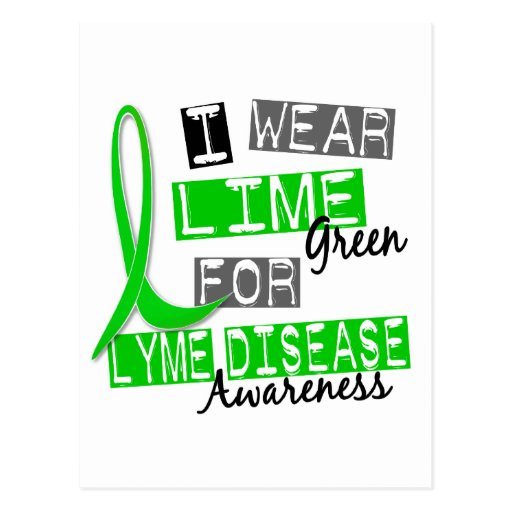 Lyme Disease I Wear Lime Green For Awareness 37 Postcards