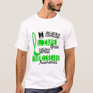 Lyme Disease I Wear Lime Green For Awareness 37 T-Shirt