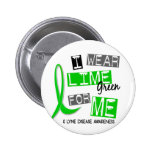 Lyme Disease I Wear Lime Green For Me 37 2 Inch Round Button