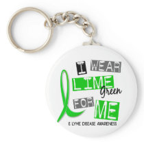 Lyme Disease I Wear Lime Green For Me 37 Keychain