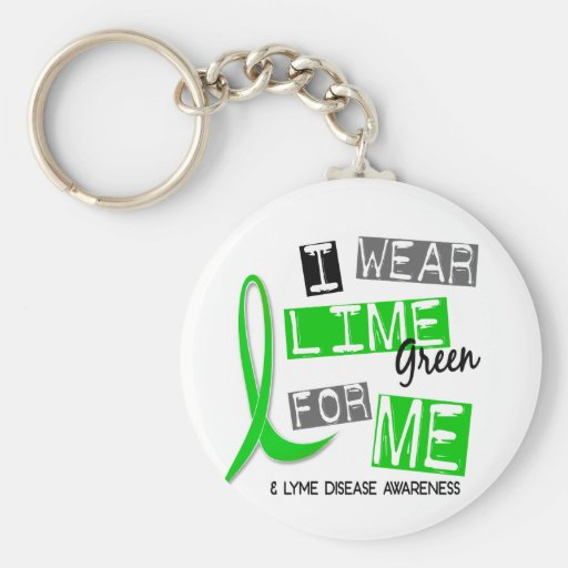 Lyme Disease I Wear Lime Green For Me 37 Key Chains