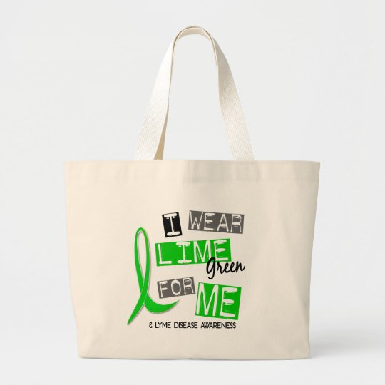 Lyme Disease I Wear Lime Green For Me 37 Large Tote Bag