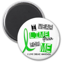 Lyme Disease I Wear Lime Green For Me 37 Magnet