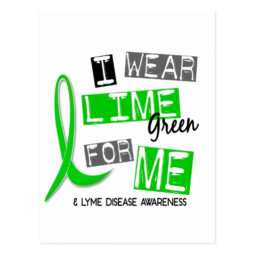 Lyme Disease I Wear Lime Green For Me 37 Postcard