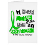 Lyme Disease I Wear Lime Green For My Best Friend Greeting Card