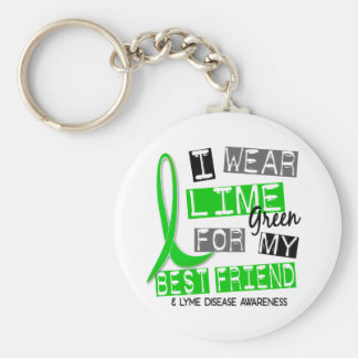 Lyme Disease I Wear Lime Green For My Best Friend Keychain