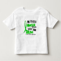 Lyme Disease I Wear Lime Green For My Dad 37 Toddler T-shirt