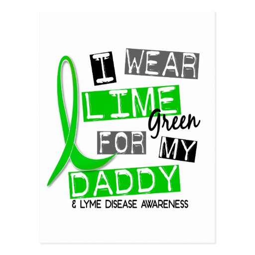 Lyme Disease I Wear Lime Green For My Daddy 37 Post Cards