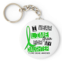 Lyme Disease I Wear Lime Green For My Daughter 37 Keychain