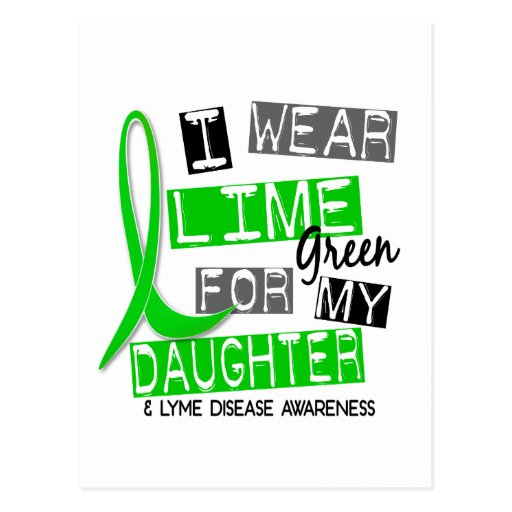 Lyme Disease I Wear Lime Green For My Daughter 37 Postcard