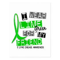 Lyme Disease I Wear Lime Green For My Friend 37 Postcard