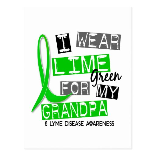 Lyme Disease I Wear Lime Green For My Grandpa 37 Post Cards