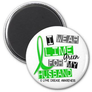 Lyme Disease I Wear Lime Green For My Husband 37 Magnet