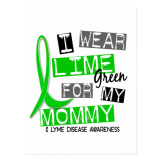 Lyme Disease I Wear Lime Green For My Mommy 37 Postcard