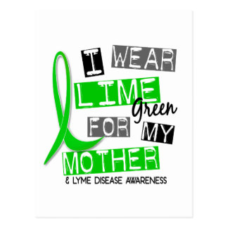 Lyme Disease I Wear Lime Green For My Mother 37 Post Card