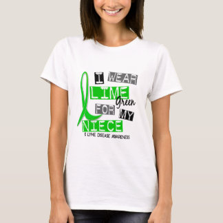 Lyme Disease I Wear Lime Green For My Niece 37 T-Shirt