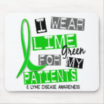 Lyme Disease I Wear Lime Green For My Patients 37 Mouse Pads