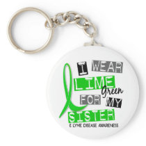 Lyme Disease I Wear Lime Green For My Sister 37 Keychain