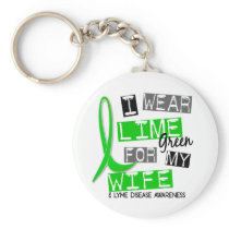 Lyme Disease I Wear Lime Green For My Wife 37 Keychain
