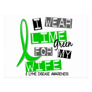Lyme Disease I Wear Lime Green For My Wife 37 Postcard