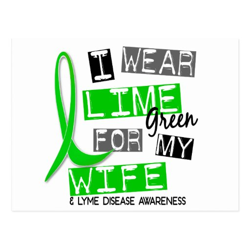 Lyme Disease I Wear Lime Green For My Wife 37 Post Card