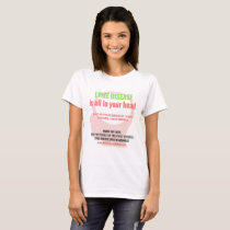 Lyme Disease is all in your head.... T-Shirt