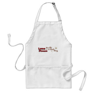 Lyme Disease - It's a life or death thing Adult Apron