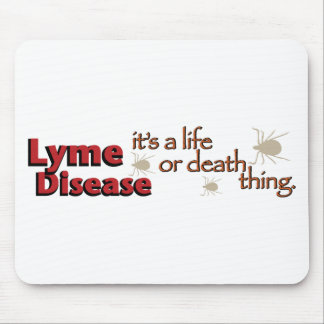 Lyme Disease - It's a life or death thing (Wide) Mouse Pad