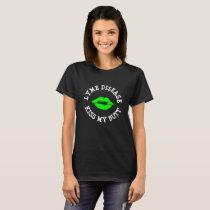 Lyme Disease Kiss My Butt Awareness Shirt