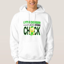 Lyme Disease Messed With Wrong Chick Hoodie