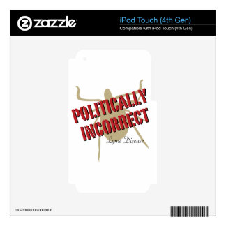 Lyme Disease - Politically Incorrect iPod Touch 4G Decal