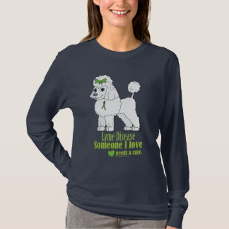 Lyme Disease: Someone I Love Needs a Cure T-Shirt