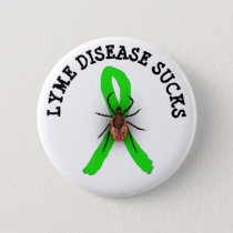 Lyme Disease Sucks TICK Awareness Ribbon Button