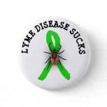 Lyme Disease Sucks TICK Awareness Ribbon Button