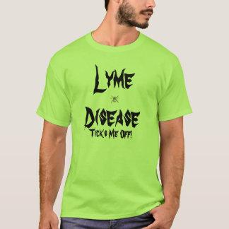 Lyme Disease, Ticks Me Off! T-Shirt