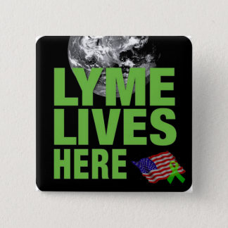 Lyme Lives Here United States Awareness Button