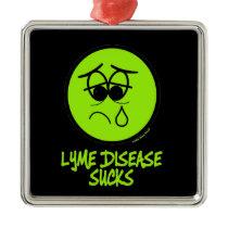 Lyme Sucks Metal Ornament
