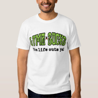 Lyme Sucks T-Shirt