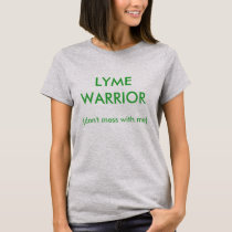 LYME Tee 7 - LYME WARRIOR (don't mess with me)