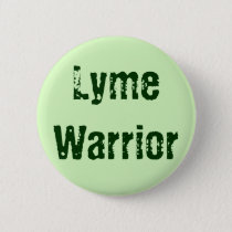 Lyme Warrior Pinback Button