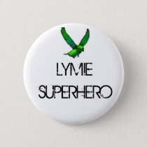 LYMIE SUPERHERO Button