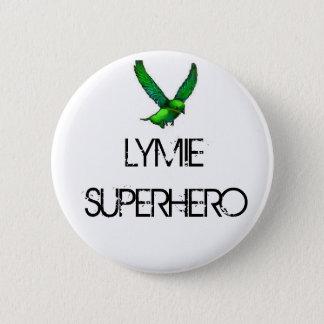 LYMIE SUPERHERO Button