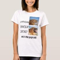 Lymohoma! Cancer Sucks! T-Shirt