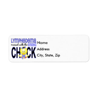 Lymphedema Messed With Wrong Chick Label